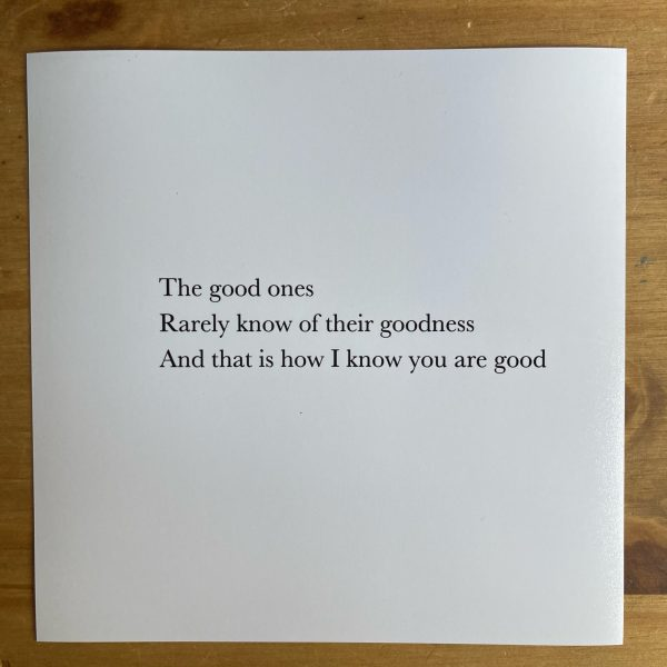 print of the 'the good ones' note