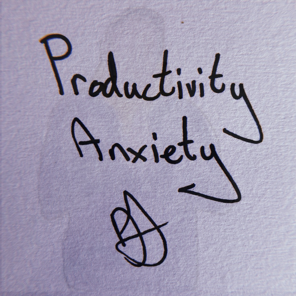 Productivity Anxiety: That Annoying Voice That Never Lets Up