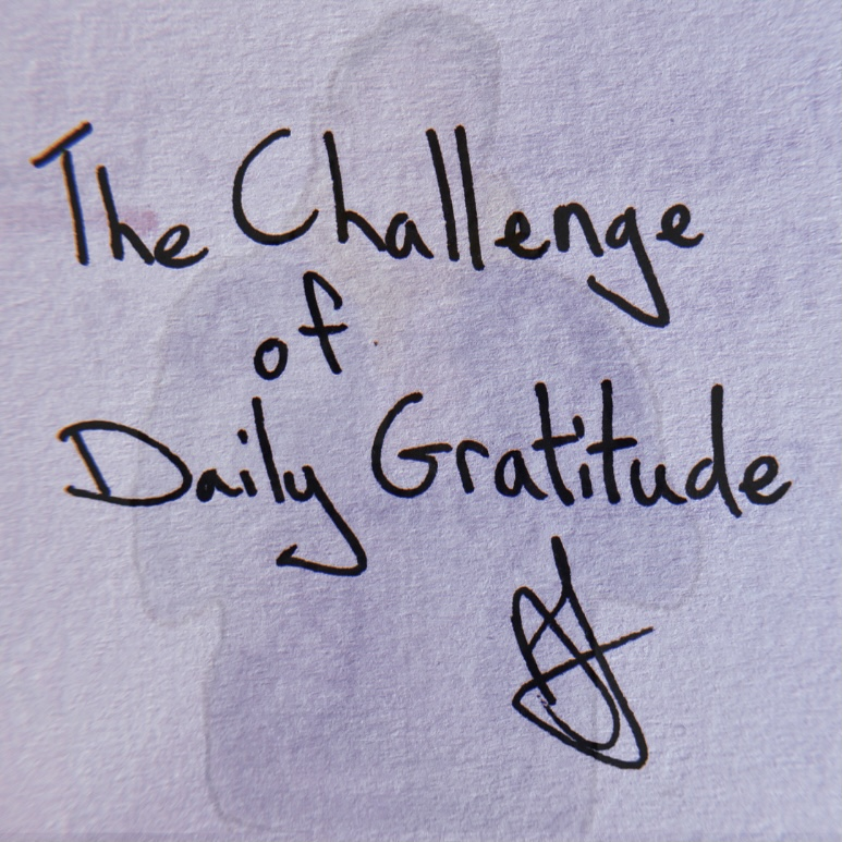 The Challenge of Daily Gratitude