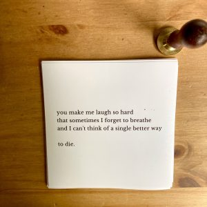 The you make me laugh note